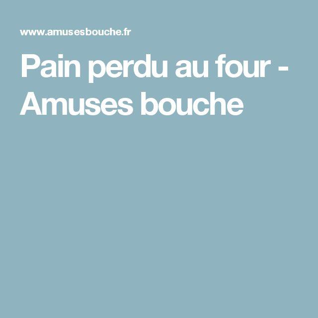 Pain perdu au four - Amuses bouche