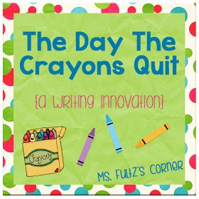 The day the crayons quit writing activity for first grade