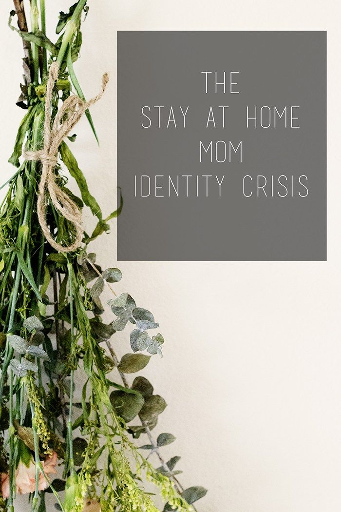 The Stay at Home Identity Crisis