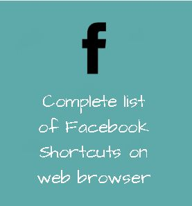 Complete list of Facebook Shortcuts on web browser