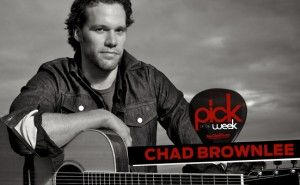 Pick of the Week: Chad Brownlee's emotional new video | Top Country