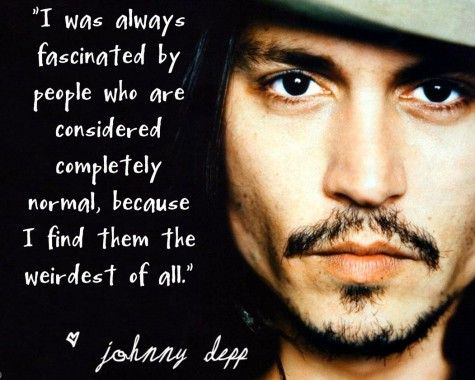 Johnny Depp Inspirational Quotes | ... normal, because i... | Johnny Depp Picture Quotes | Quoteswave