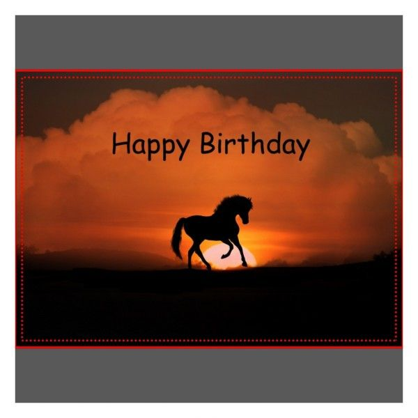 Happy Birthday Wishes With Horses - Page 4