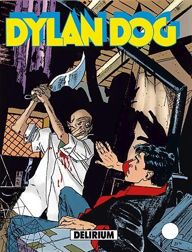 Delirium - Dylan Dog - Sergio Bonelli