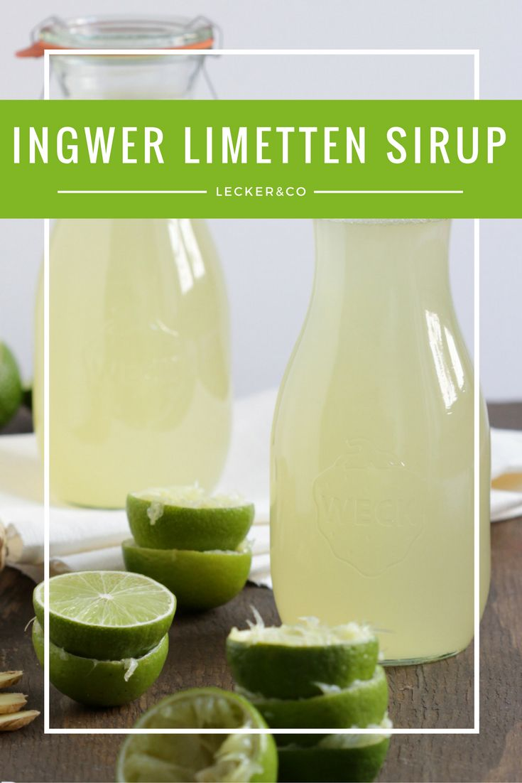 Limetten Ingwer Sirup | Lime Ginger Syrup