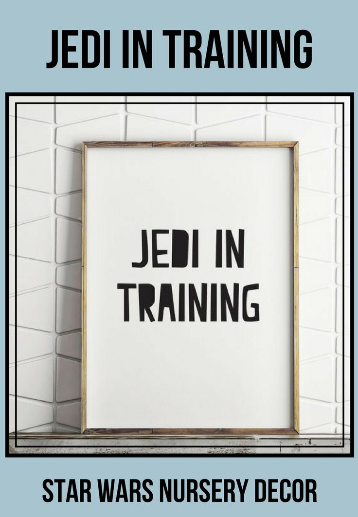 Jedi In Training | printable wall art | DIY home decor | star wars poster | instant download printable file | print and frame to make easy decor for baby or kid's room | $5 | #affiliate