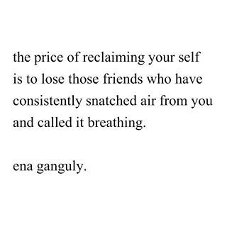 On reclamation. | 16 Poems That'll Make You Fall In Love With Bengali-American Poet Ena Ganguly