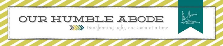 Our Humble Abode | Transforming Ugly, One Room at a Time @Amanda Snelson @ Our Humble Abode