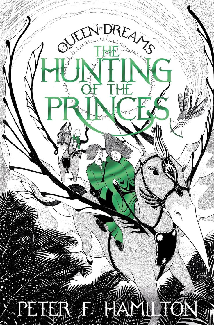 The Hunting of the Princes (The Queen of Dreams): Peter F. Hamilton: Paperback: 304 pages Publisher: Pan Macmillan; Main Market Ed. edition (November 1, 2016)