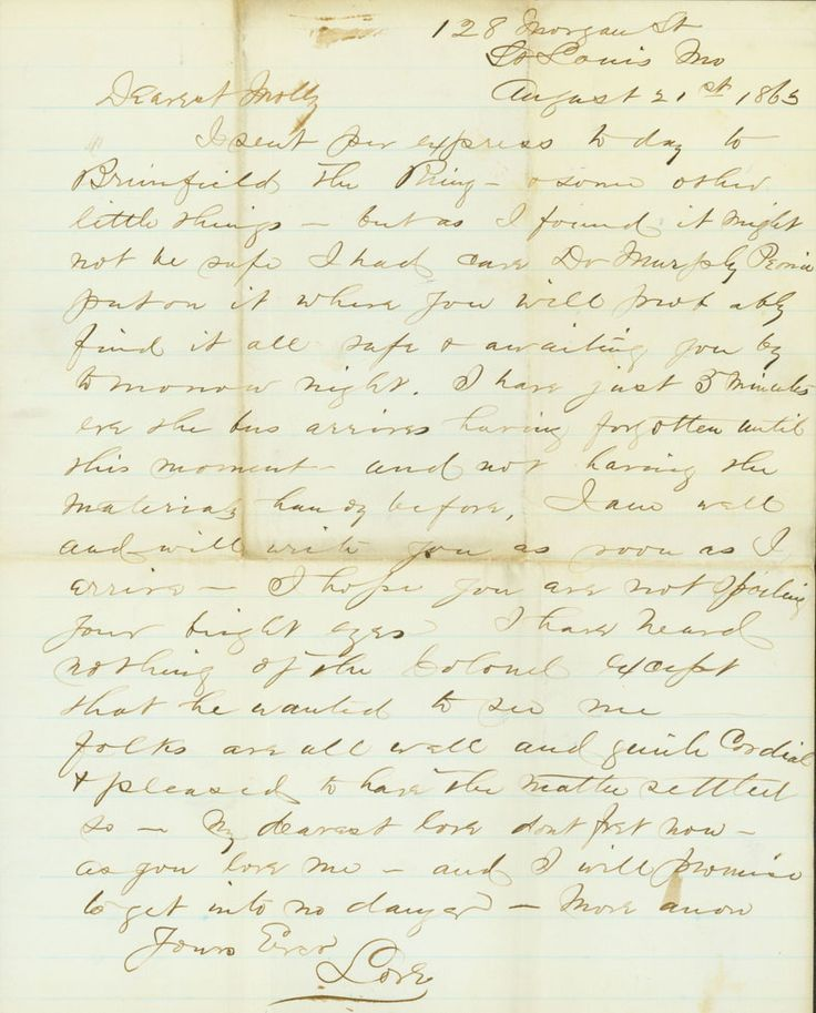 """August 21, 1863: James wrote his second letter of the day to Molly before leaving St. Louis to rejoin his regiment. He wrote, """"Folks are...pleased to have the matter settled so. My dearest love dont fret now — as you love me — and I will promise to get into no danger."""" http://historyhappenshere.org/archives/7418"""