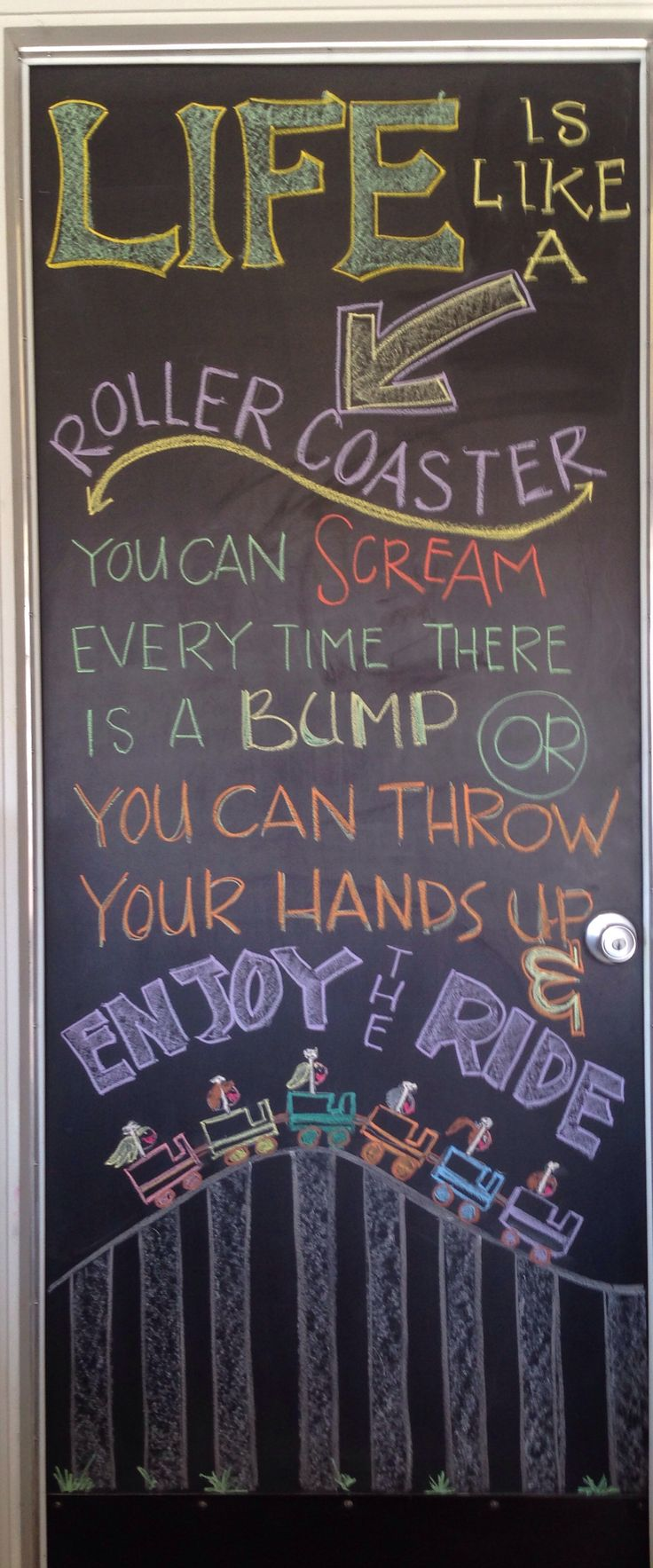 Life is a roller coaster chalkboard art 10-26-13