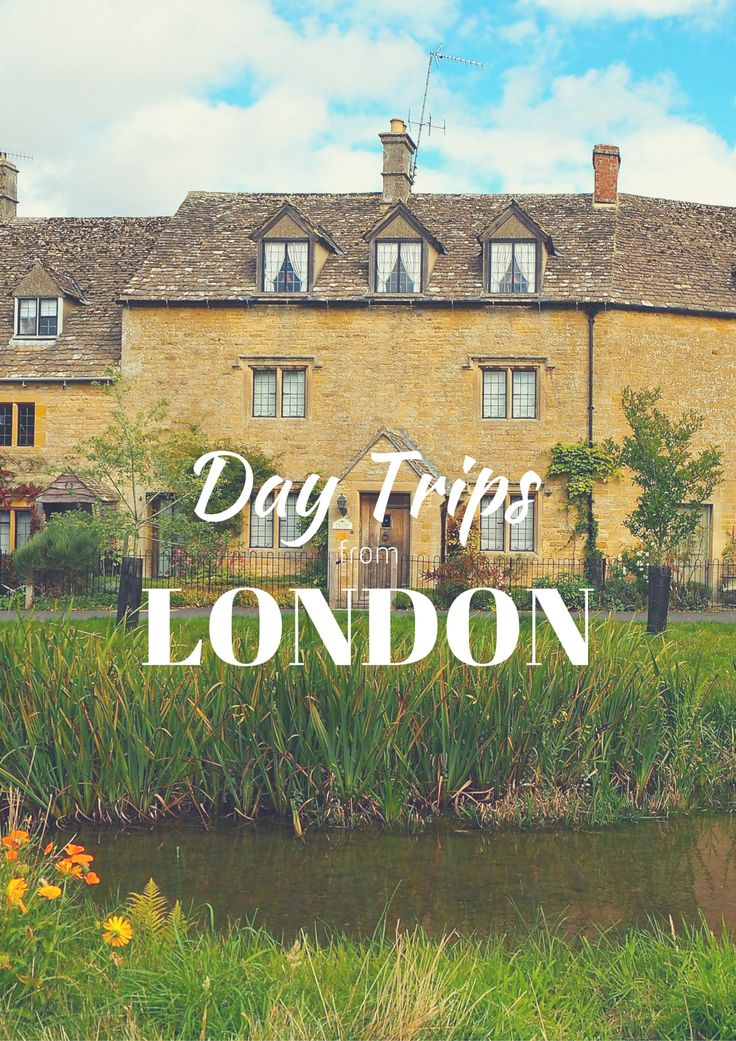 The 10 Best Day Trips from London | WORLD OF WANDERLUSTWORLD OF WANDERLUST