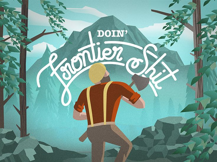 Doin' Frontier Shit