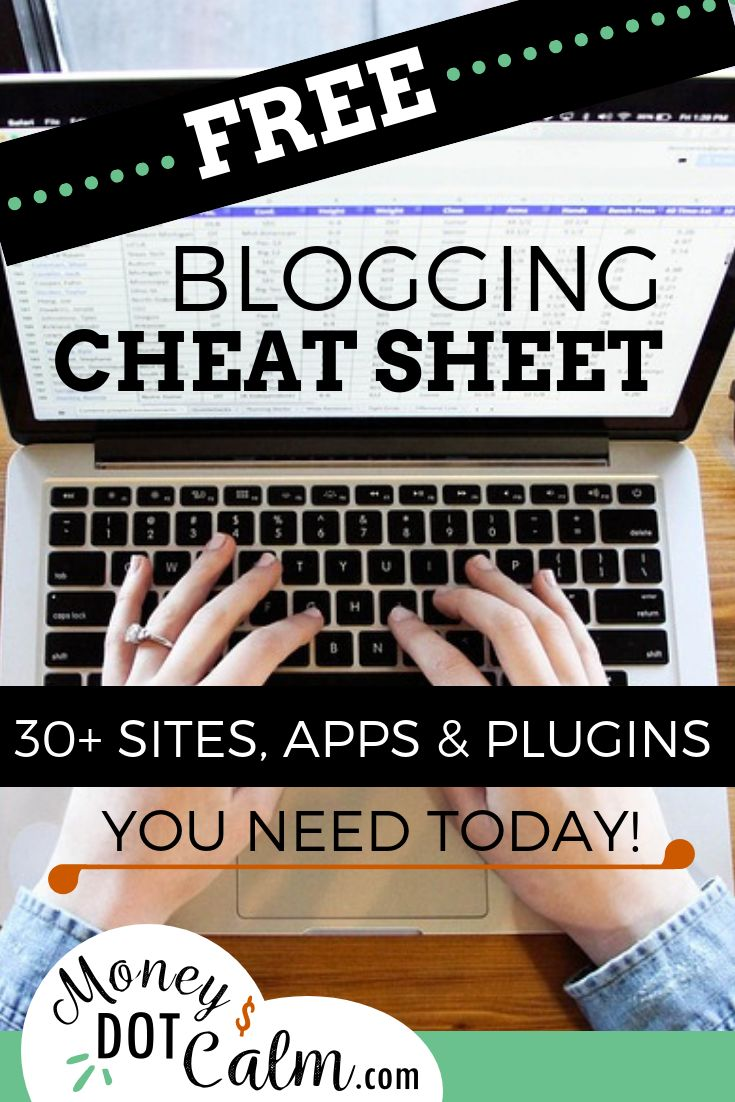 Blogging cheat sheet 30 sites apps plugins you need