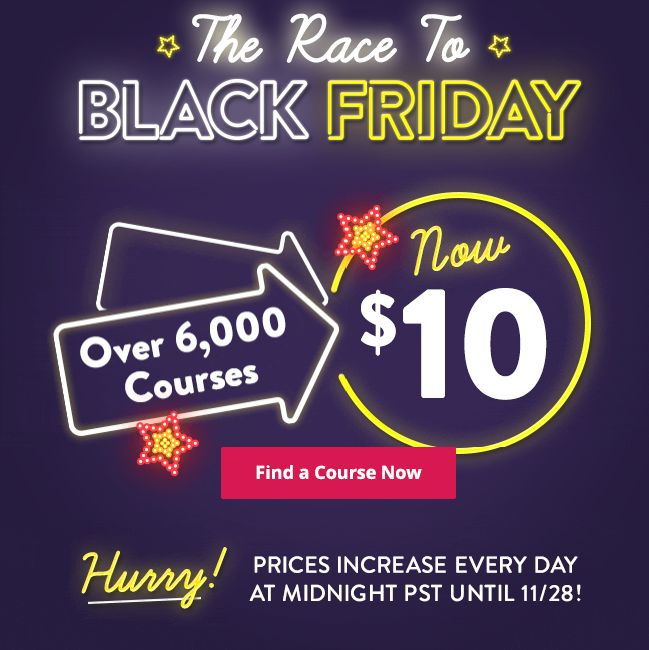 Udemy - The Race to Black Friday is On! 6000 Courses - Start with $10 Only Today! Post via @intercer.