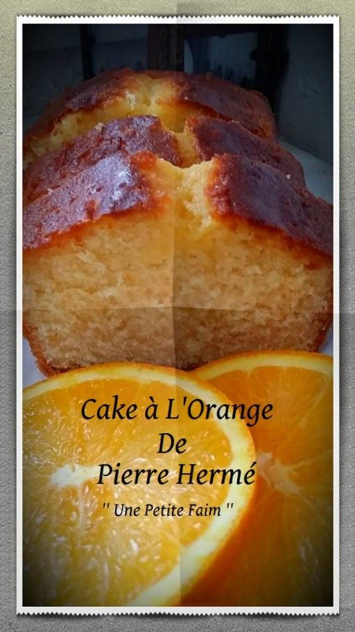 Cake à L'Orange De Pierre Hermé