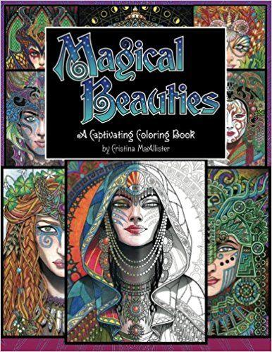 Amazon Magical Beauties A Captivating Coloring Book 9781539038535 Cristina