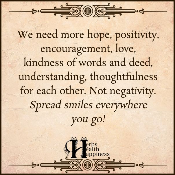 We Need More Hope Positivity Encouragement O Eminently Quotable Quotes Funny Sayings Inspiration Quotation Positivity Encouragement Kindness Quotes