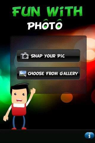 Fun with Photo App is an amazing application with user-friendly interface. In this application, user can instantly add the image with the help of SNAP Your Pic button or Choose from gallery.