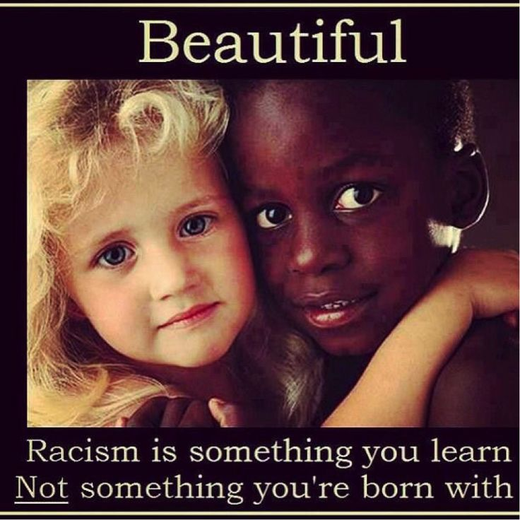 Nobody is born hating another person because of his or her nationality, race, skin colour or the language they speak. Young people grow up learning through life experiences and the environment they live in. These experiences shape an individual and the way they perceive others around them.