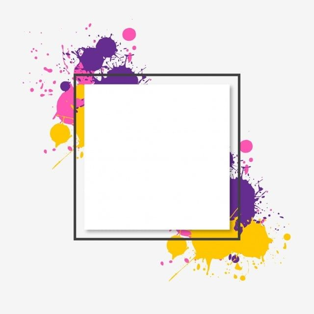 Vibrant Colorful Brush Splash Frame And Border Rectangle Clipart Brush Color Png And Vector With Transparent Background For Free Download Poster Background Design Paint Splash Watercolor Splash