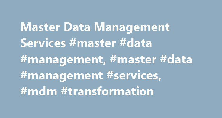 Master Data Management Services #master #data #management, #master #data #management #services, #mdm #transformation http://hawai.remmont.com/master-data-management-services-master-data-management-master-data-management-services-mdm-transformation/  # Master Data Management Increasing procurement efficiency by 95% by creating a one-stop shop for all master data A global oil and gas company required a center of excellence for materials, vendor, and service master data but lacked standard…