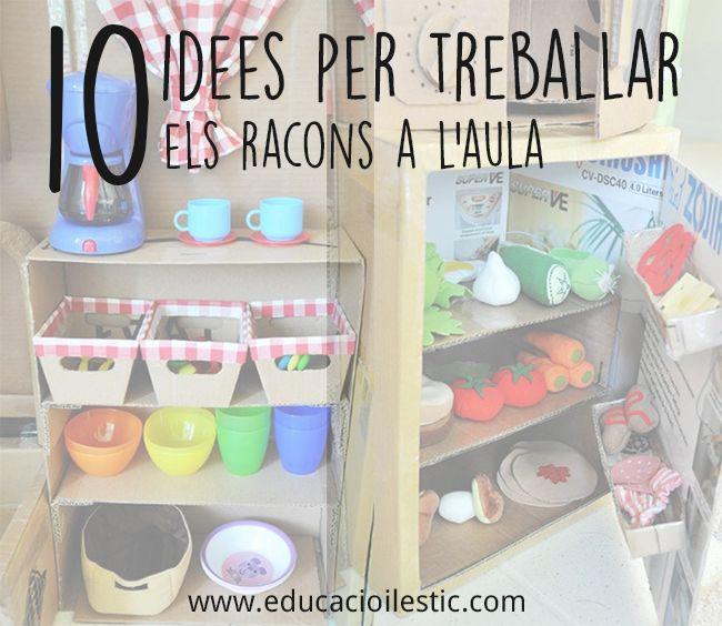 10-idees-per-treballar-els-racons-a-l'aula-Educació-i-les-TIC http://www.educacioilestic.com/10-idees-per-treballar-els-racons-a-laula/