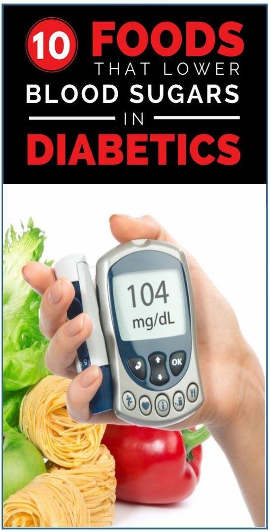 10 Foods That Lower Blood Sugars in Diabetics #Diabetics  #BloodSugars