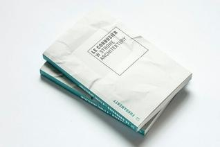 """READ! Le Corbusier """"W stronę architektury"""" wyd. Centrum Architektury, 2012 (PL)"""