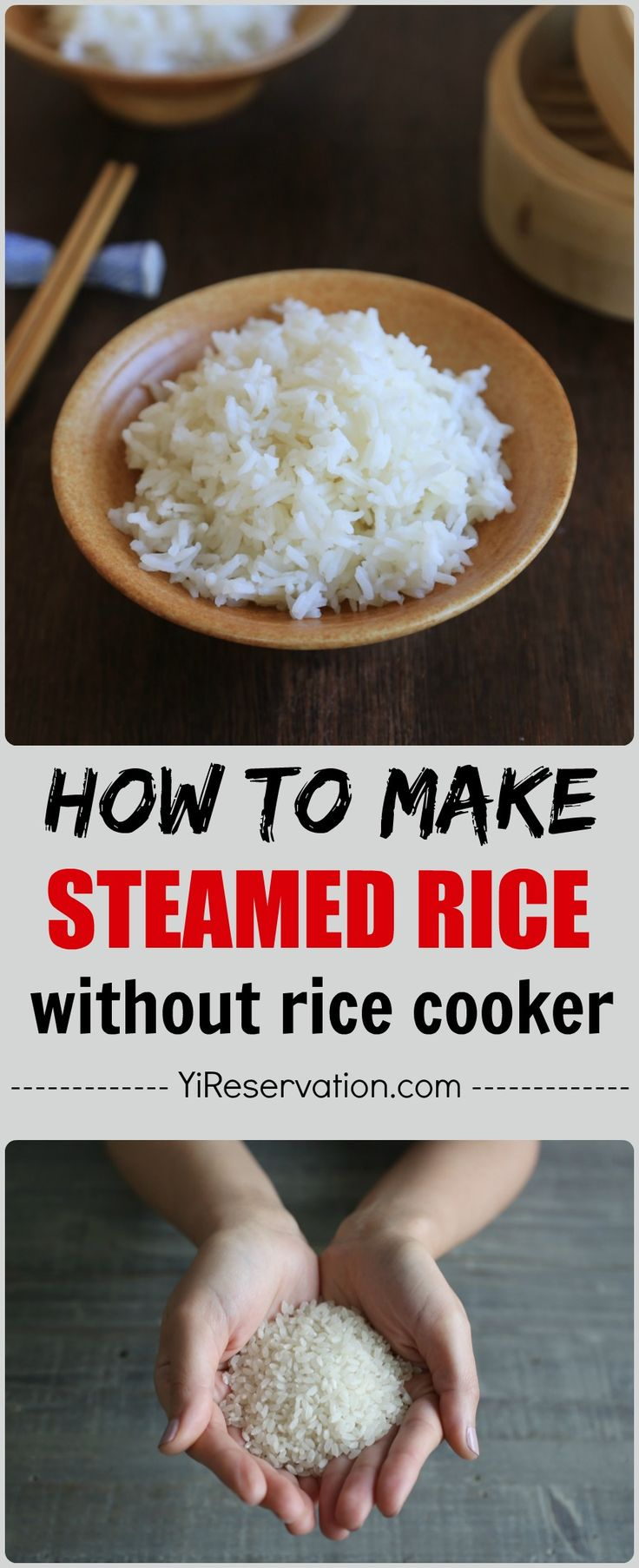 Chinese Cooking 101: easy to follow recipe showing you how to make perfect and consistent steamed rice on without a rice cooker (stove top method)