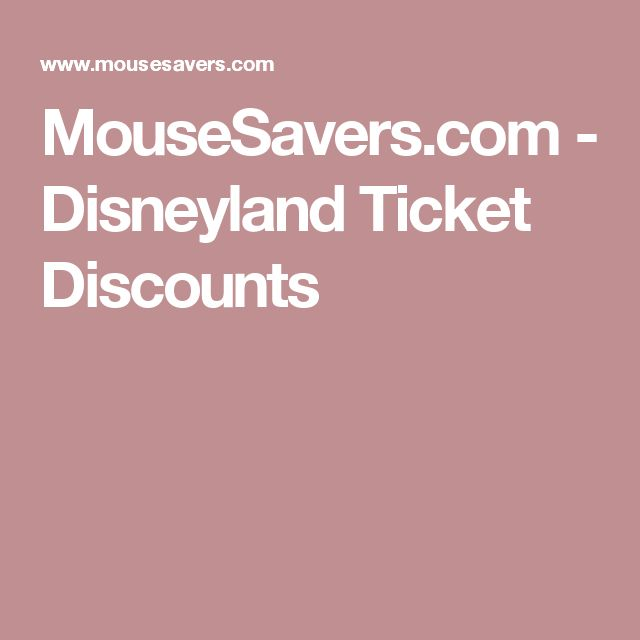Disneyland discount tickets discount disneyland tickets and