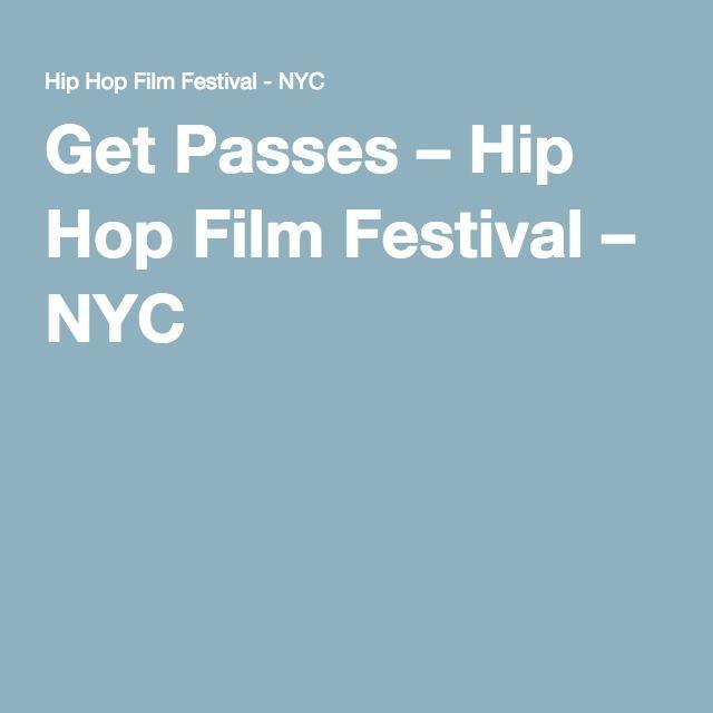 Get Passes – Hip Hop Film Festival – NYC
