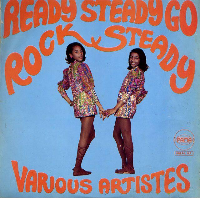 READY STEADY GO ROCK STEADY (PAMA) 1968 UK