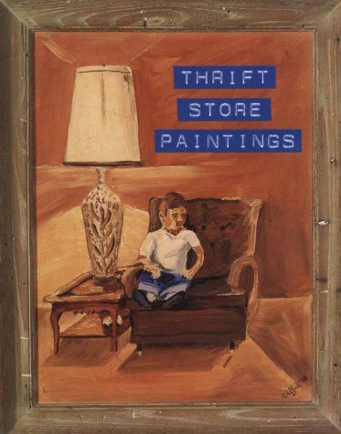 Thrift Store Paintings by Jim Shaw