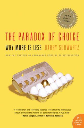 The Paradox of Choice - Why More Is Less is a 2004 book by American psychologist Barry Schwartz. In the book, Schwartz argues that eliminating consumer choices can greatly reduce anxiety for shoppers.