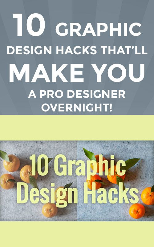 10 graphic design hacks thatll make you a pro designer overnight