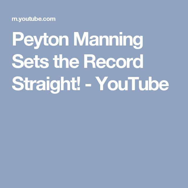 Peyton Manning Sets the Record Straight! - YouTube