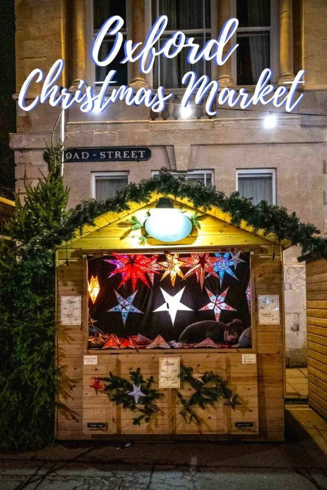 Holiday Happiness At The Oxford Christmas Market In 2020 Christmas Market Best Christmas Markets Dream City