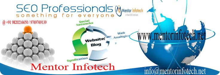 Mentor Infotech- for seo company in India. Our seo experts are best Indian seo professionals, we offers affordable seo services in India. Web Site: www.mentorinfotech.net info@mentorinfotech.net Mr. Lalit Gaglani @ +91 9820216650 / 9769769139 #india #mumbai #seo #company #expert #smo #sem #business #service #services #smallbusiness #seoservice #top #professional #affordable #digitalmarketing #digital #success #startups #onlinebusiness #awesome #businesssuccess #traffic #pageranking