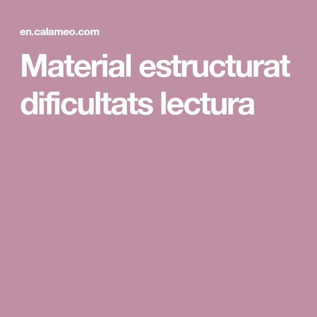 Material estructurat dificultats lectura