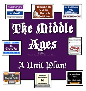 The Middle Ages:  A Unit Plan!   A unit full of hands-on, engaging, and authentic activities!