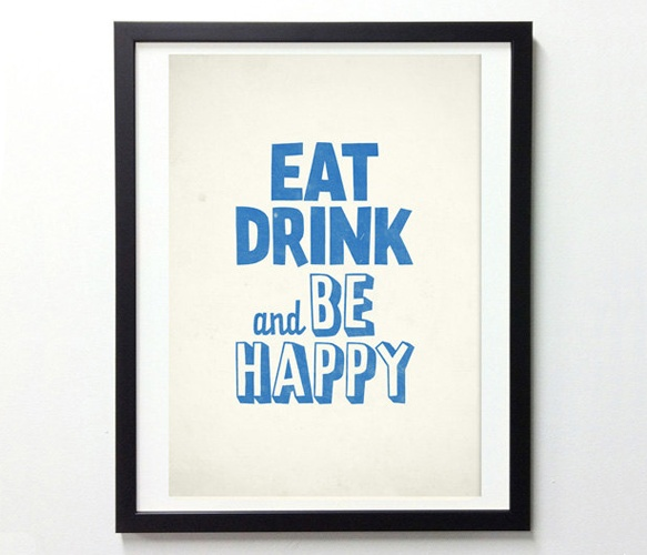 Neue Graphic Posters Uncovet: Quotes Wordart Typography, Posters Prints, Kitchens Art, Quotes Posters, Happy Motivation, Life Mottos, Eating Drinks, Graphics Posters, New Kitchens
