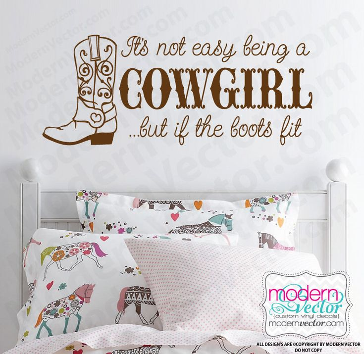 It's Not Easy Being a Cowgirl Quote Vinyl Wall Decal Girls Country Lettering Sticker Home Decor Design with Boot by ModernVector on Etsy https://www.etsy.com/listing/198325512/its-not-easy-being-a-cowgirl-quote-vinyl
