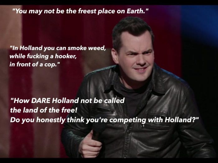 Since we're talking about freedom, I present you Jim Jefferies. - 9GAG