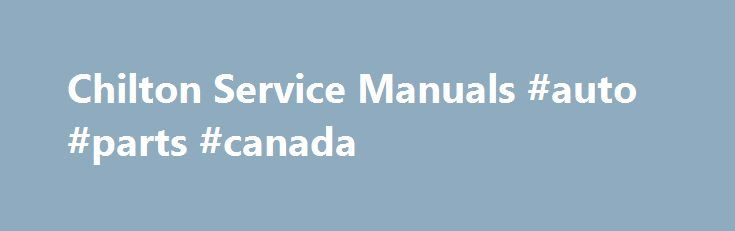 Chilton Service Manuals #auto #parts #canada http://japan.remmont.com/chilton-service-manuals-auto-parts-canada/  #auto repair manuals # About Us The Chilton Publishing Company was founded in 1904 in West Philadelphia, known for its picturesque row houses. Chilton soon became a trusted publisher of periodicals, especially for automotive repair. The company expanded well beyond the automotive industry, providing periodicals, conferences, and market research services to a wide variety of…