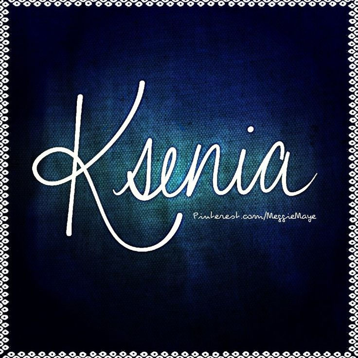 "Baby girl's name Ksenia. ""K(uh) SEN ya"" This Russian appellation means ""hospitable, gracious hostess."""