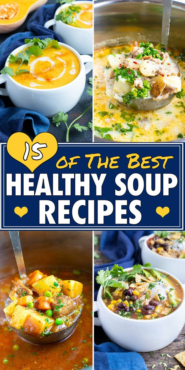 The Best Healthy Soup Recipes Best Healthy Soup Recipe Healthy Soup Recipes Healthy Soup