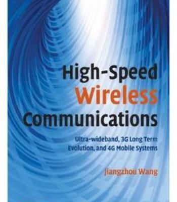 High-Speed Wireless Communications: Ultra-Wideband 3g Long Term Evolution And 4g Mobile Systems PDF