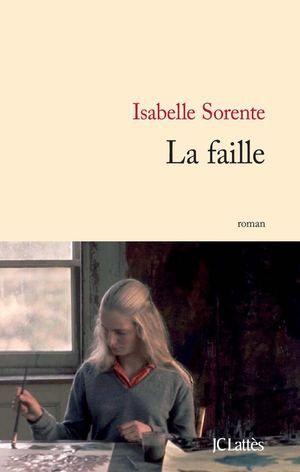 Sorente Isabelle - La faille