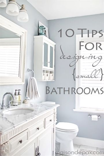 10 Tips for Designing a Small Bathroom House  Home Pinterest
